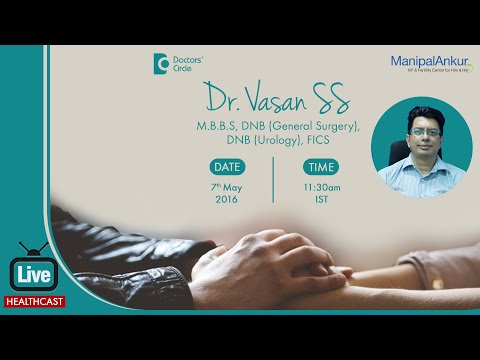 Fight Infertility - Dr. Vasan S S of Manipal Ankur