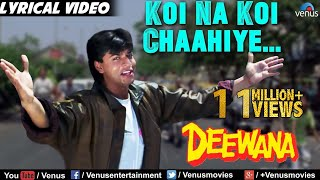 Koi Na Koi Chahiye - Lyrical Video   Deewana   Shahrukh Khan   90