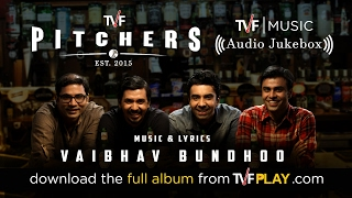 Tvf Pitchers Music Audio Jukebox Download The Mp3s From Tvfplaycom