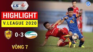 Highlight   Quảng Nam 0-3 Viettel   Vòng 7 - V.League 2020   Siêu Phẩm Hoàng Đức Hủy Diệt Quảng Nam
