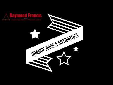 Orange Juice & Antibiotics