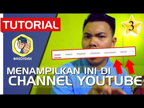 CARA MEMBUAT HOMEPAGE, PLAYLIST, ABOUT DI CHANNEL YOUTUBE