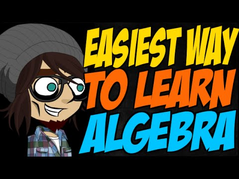 Easiest Way to Learn Algebra