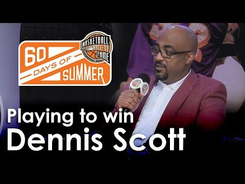 Dennis Scott talks about playing to win