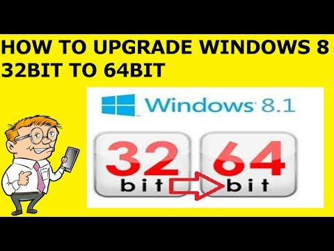 How To Upgrade Windows 8 32 bit to 64 bit (Step by Step Guide)