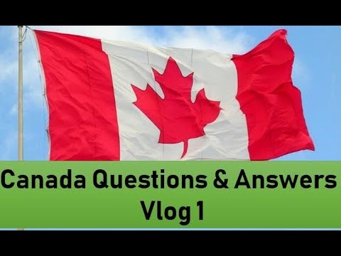 Canada Visa PR  Work Permit Questions and Answers | Vlog 1