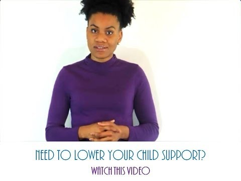 Child Support-Steps to lower it