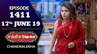 CHANDRALEKHA Serial | Episode 1411 | 17th June 2019 | Shwetha | Dhanush | Nagasri | Arun | Shyam