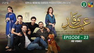 Drama Ehd-e-Wafa | Episode 23 - 23 Feb 2020 (ISPR Official)