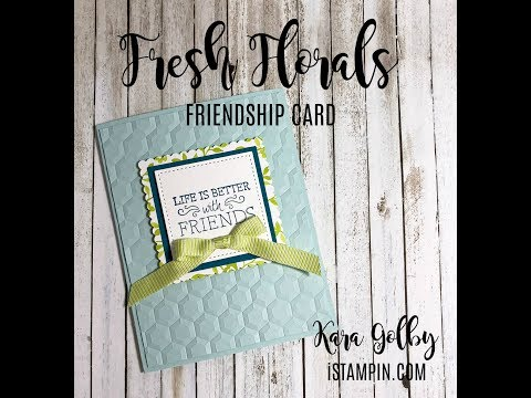 STAMPIN' UP! | Fresh Florals Friendship Card