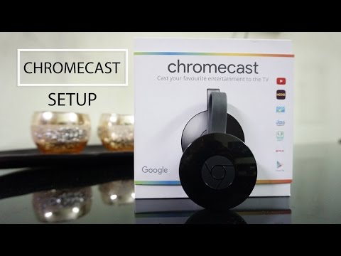 CHROMECAST SETUP & DEMO