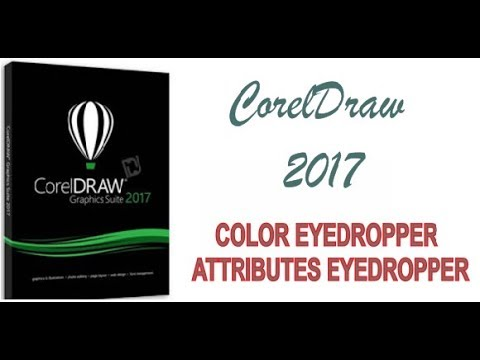 COREL DRAW 2017 USING COLOR EYEDROPPER & ATTRIBUTES EYEDROPPER TOOLS HINDI URDU PART 38