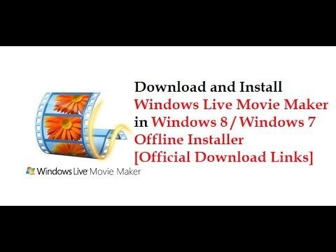 Download and Install Windows Live Movie Maker in Windows 8/Windows 7 in 2 minutes[Offline Installer]