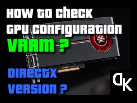 How To Find/Check Graphics Card Settings/Configuration (VRAM-DirectX Version ...) - Windows 7