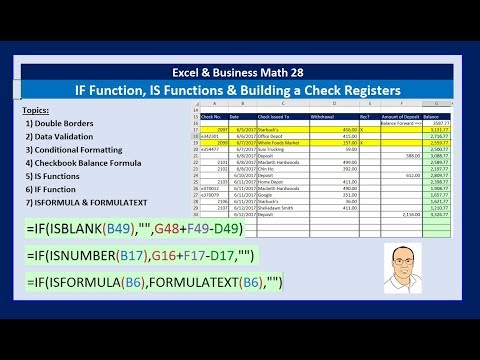 Excel & Business Math 28: IF Function, IS Functions & Building a Check Register Other IF Tricks too