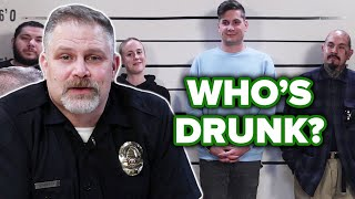 Retired Police Officer Guesses Who's Drunk Out Of A Lineup