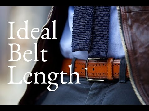 Ideal Belt Length - Ask He Spoke Style, Ep. 8