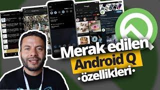 Merak Edilen Android Q Özellikleri - Karanlık Mod ve daha fazlası...