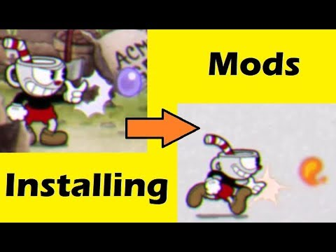 Cuphead - How to install mods
