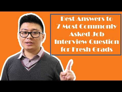 Best Answers to 7 Most Asked Job Interview Questions for Fresh Graduates (with example)