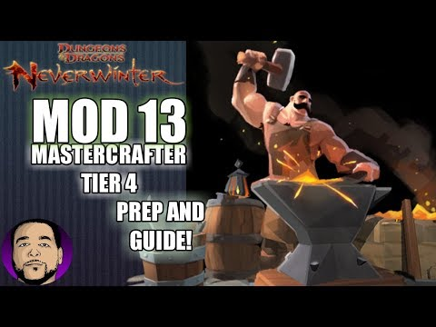 NEVERWINTER MOD 13 | HOW TO PREP FOR AND OBTAIN MASTERCRAFT TIER 4 RECIPES! PS4 XBOX ONE PC