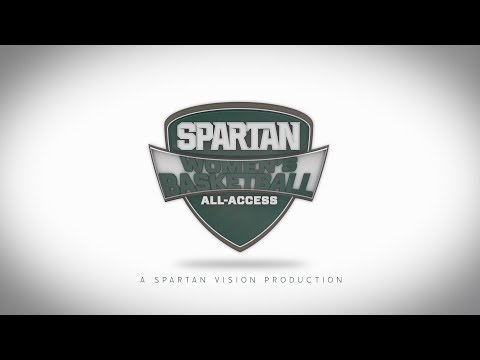 Spartan Women's Basketball All-Access: