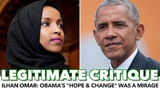 """Ilhan Omar: Obama's """"Hope & Change"""" Was A Mirage"""