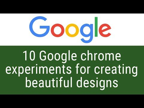 10 Google chrome experiments for creating beautiful designs