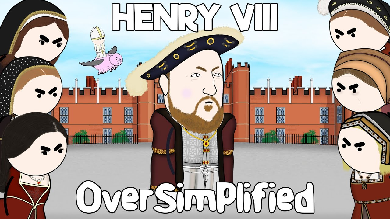 Henry VIII - OverSimplified