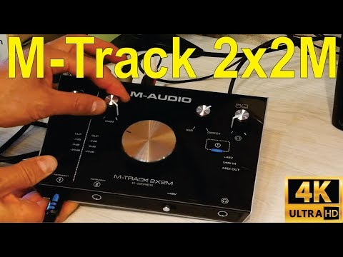 M-Audio M-track 2x2M: Unboxing, how to connect, and troubleshooting - detailed