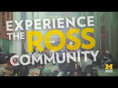 Experience The Michigan Ross Community