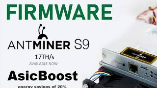 Upgrade Antminer S9 Miner Firmware to ASIC Boost - Bitcoin Mining