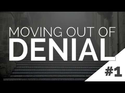Steps to Recovery #1: Moving Out of Denial and Into Reality