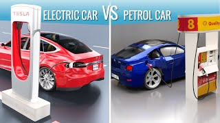 Electric cars vs Petrol cars