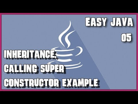 EASY JAVA 05 Inheritance calling super constructor exercise