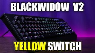 NEW Razer Blackwidow Chroma V2 with Yellow Switch Review