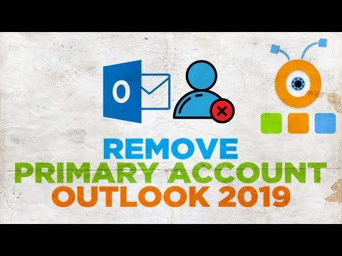 How to Remove Primary Account in Outlook 2019