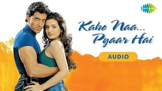 Ek Pal Ka Jeena   Kaho Naa Pyaar Hai   Hrithik Roshan   Amisha Patel   Audio Song