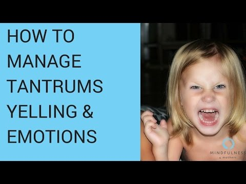 Tantrums, Yelling, Emotions: Need Mindful and Responsive Parenting?