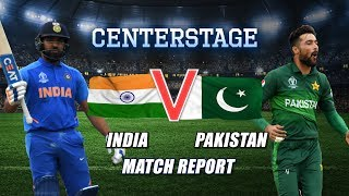 CENTERSTAGE: India vs Pakistan - Match Report