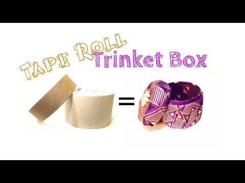 Upcycled Tape Roll Trinket Box -DIY