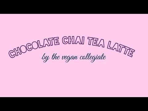 VEGAN CHOCOLATE CHAI LATTE | Easy Vegan Recipes | Vegan in College