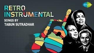 Instrumental Songs of Lata, Rafi, Mukesh by Tabun Sutradhar|ताबुन सूत्रधार के गाने |One stop Jukebox
