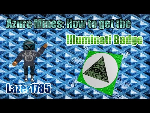 [ROBLOX] Azure Mines: How to get the illuminati badge