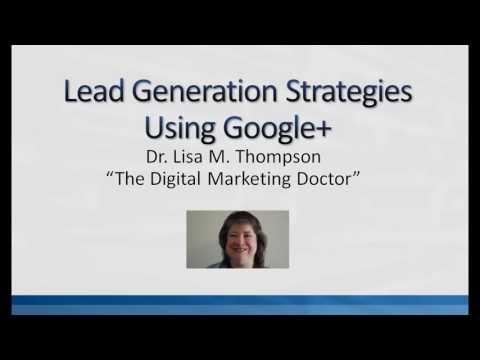Lead Generation Strategies Using Google Plus Part 11:  Creating Backlinks Using Google Plus