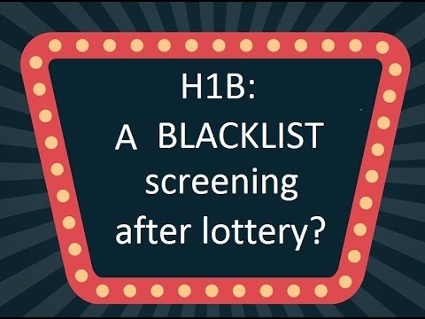 H1B: A blacklist screening after lottery?