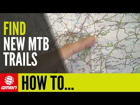 How To Find New Mountain Bike Trails
