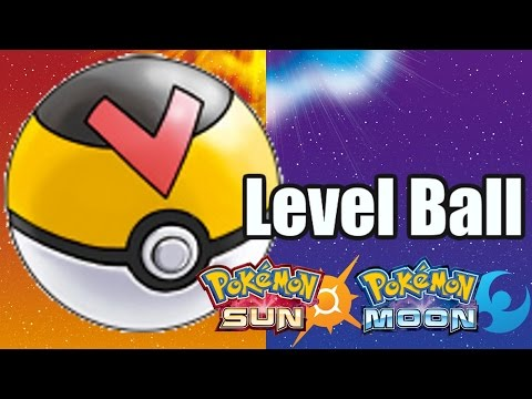 How to get the Level Ball in Pokemon Sun & Moon