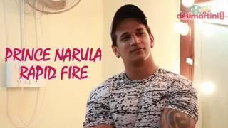 Prince Narula RAPID FIRE