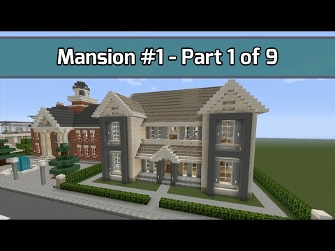 Minecraft Let's Build: Mansion #1 - Part 1 of 9 - 6,000+ Blocks - (City Texture Pack - Xbox 360)